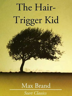 cover image of The Hair-Trigger Kid