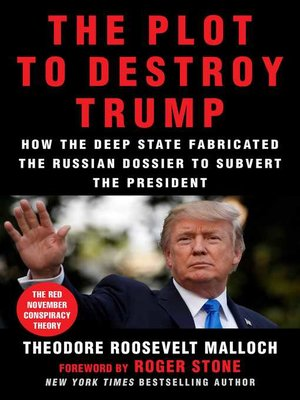 cover image of The Plot to Destroy Trump