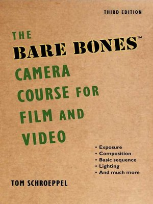 cover image of The Bare Bones Camera Course for Film and Video