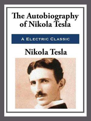 My Inventions By Nikola Tesla Overdrive Rakuten Overdrive