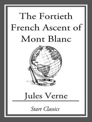 cover image of The Fortieth French Ascent of Mont Bl