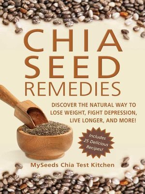 cover image of Chia Seed Remedies