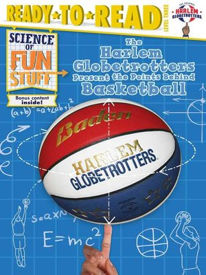 cover image of The Harlem Globetrotters Present the Points Behind Basketball