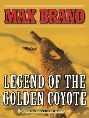 cover image of Legend of the Golden Coyote