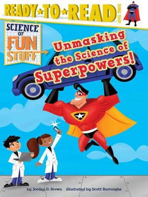 cover image of Unmasking the Science of Superpowers!