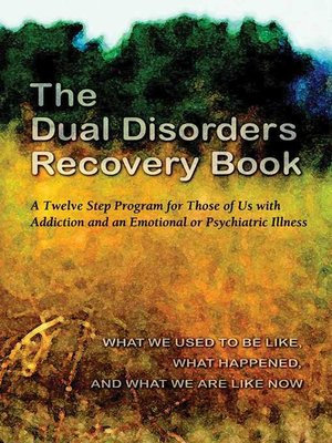 cover image of The Dual Disorders Recovery Book