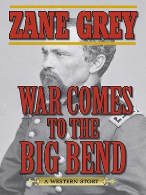 cover image of War Comes to the Big Bend