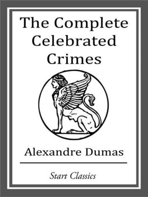 cover image of The Complete Celebrated Crimes