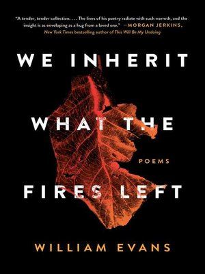 cover image of We Inherit What the Fires Left