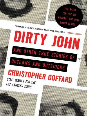 cover image of Dirty John and Other True Stories of Outlaws and Outsiders