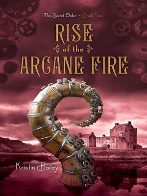 cover image of Rise of the Arcane Fire