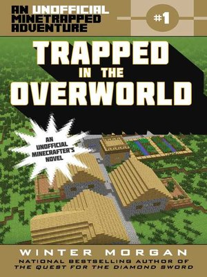 cover image of Trapped in the Overworld