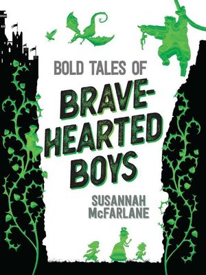 cover image of Bold Tales of Brave-Hearted Boys