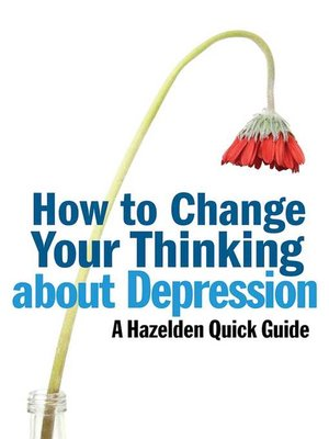 cover image of How to Change Your Thinking About Depression