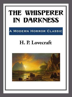 cover image of The Whisperer in the Darkness