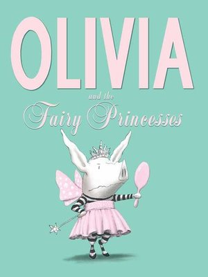 cover image of Olivia and the Fairy Princesses