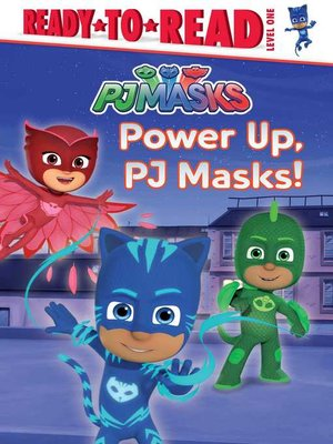cover image of Power Up, PJ Masks!