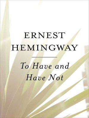 cover image of To Have and Have Not