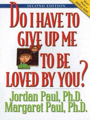 cover image of Do I Have to Give Up Me to Be Loved by You