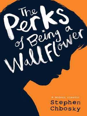 cover image of The Perks of Being a Wallflower YA edition
