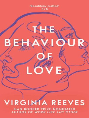 cover image of The Behaviour of Love