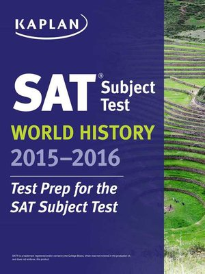 cover image of Kaplan SAT Subject Test World History 2015-2016