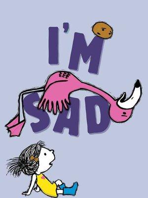 cover image of I'm Sad