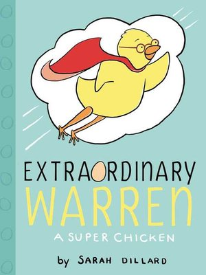 cover image of Extraordinary Warren: A Super Chicken