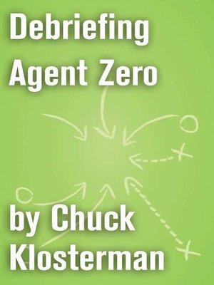 cover image of Debriefing Agent Zero