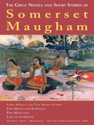 cover image of The Great Novels and Short Stories of Somerset Maugham