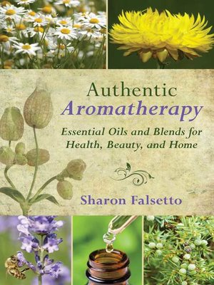 cover image of Authentic Aromatherapy