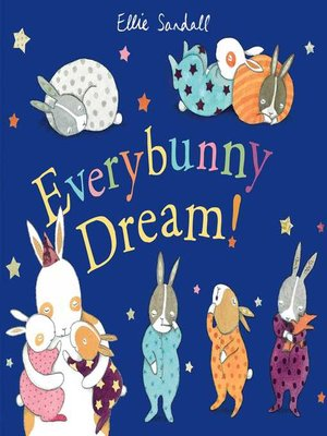cover image of Everybunny Dream!