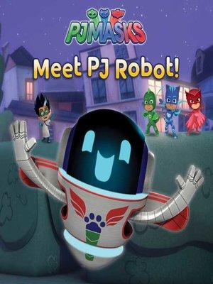 cover image of Meet PJ Robot!