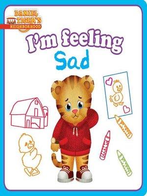 cover image of I'm Feeling Sad