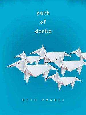 cover image of Pack of Dorks