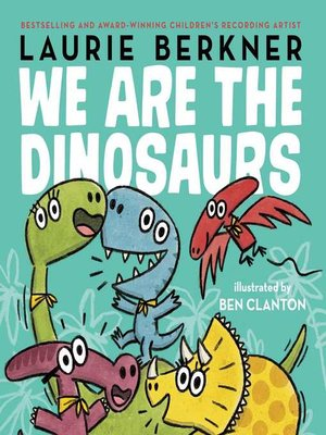 cover image of We Are the Dinosaurs