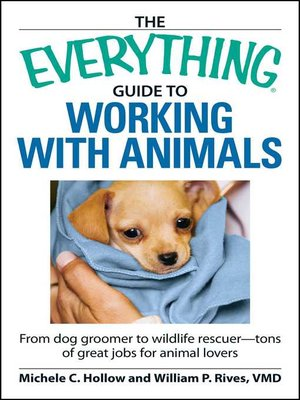 cover image of The Everything Guide to Working with Animals