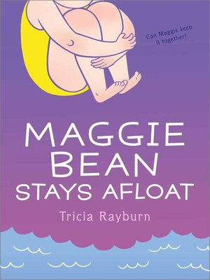 cover image of Maggie Bean Stays Afloat