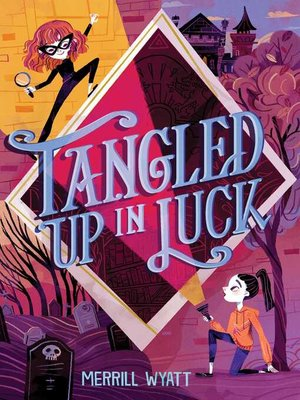 cover image of Tangled Up in Luck