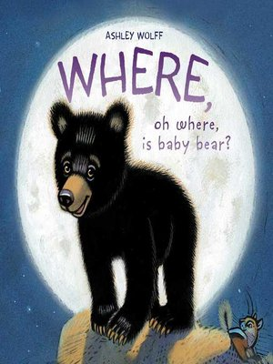 cover image of Where, Oh Where, Is Baby Bear?