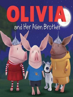 cover image of Olivia and Her Alien Brother