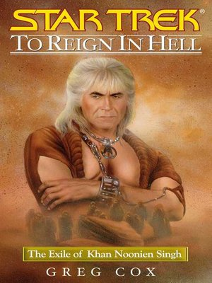 cover image of To Reign in Hell: The Exile of Khan Noonien Singh