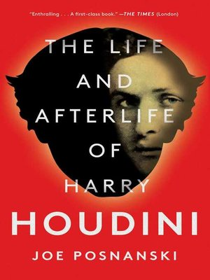 cover image of The Life and Afterlife of Harry Houdini