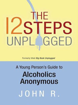 cover image of The 12 Steps Unplugged