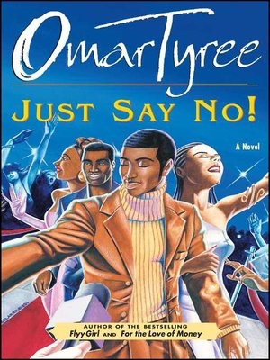 Omar tyree overdrive rakuten overdrive ebooks audiobooks and cover image of just say no fandeluxe Choice Image