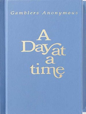 cover image of A Day at a Time Gamblers Anonymous