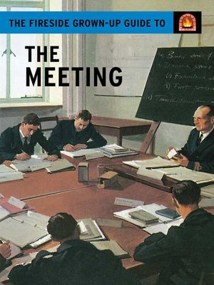 cover image of The Fireside Grown-Up Guide to the Meeting