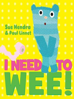 cover image of I Need to Wee!