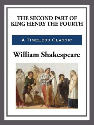 cover image of The Second Part of King Henry the Fourth