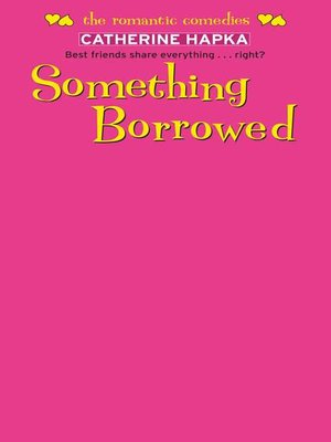 cover image of Something Borrowed